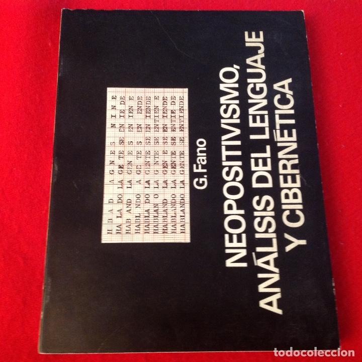 NEOPOSITIVISMO, ANÁLISIS DEL LENGUAJE Y CIBERNÉTICA, DE G. FANO, 1972, 166 PAGINAS, EN RUSTICA. (Libros Antiguos, Raros y Curiosos - Pensamiento - Otros)