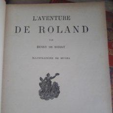 Libros antiguos: L'AVENTURE DE ROLDAN PAR HENRY DE BRISAY. ILL. ALFONSE MUCHA. 1896? RARISIMO. Lote 175962754