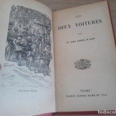 Libros antiguos: LES DEUX VOITURES, MARIE GUERRIER DE HAUPT. TOURS 1891. Lote 175963838