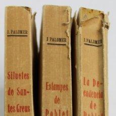 Libros antiguos: L-1372. SILUETES DE SANTES CREUS, ESTAMPES DE POBLET I DECADENCIA DE POBLET. MOSSEN J.PALOMER. 1927.. Lote 175965555