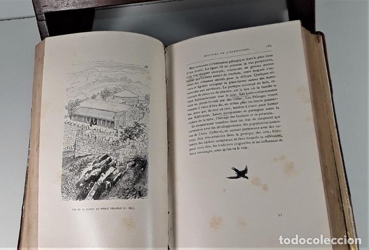 Libros antiguos: HISTOIRE DE LHABITATION HUMAINE. V. DUC. BIBLI. J. HETZEL Y CIE. PARÍS. S/F. - Foto 6 - 175981614
