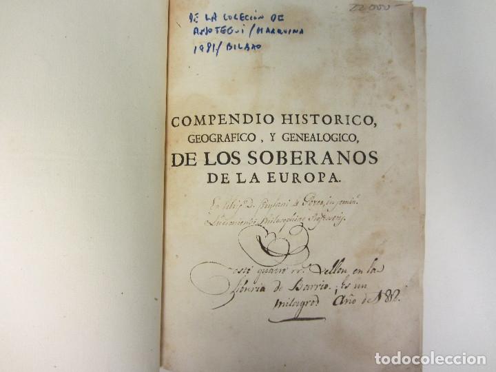 Libros antiguos: COMPENDIO HISTÓRICO, GEOGRÁFICO Y GENEALÓGICO DE LOS SOBERANOS DE LA EUROPA... 1764. - Foto 3 - 175995042