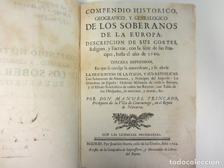 Libros antiguos: COMPENDIO HISTÓRICO, GEOGRÁFICO Y GENEALÓGICO DE LOS SOBERANOS DE LA EUROPA... 1764. - Foto 4 - 175995042