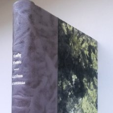 Libros antiguos: CUMBRES BORRASCOSAS (1970) / EMILY BRONTË. LIBRA. ¡¡ ENCUADERNACIÓN ARTESANAL !!. Lote 176016614