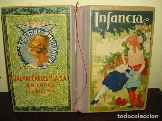 INFANCIA - JOSE DALMAU CARLES - GERONA 1924 (Libros Antiguos, Raros y Curiosos - Literatura Infantil y Juvenil - Otros)