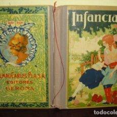Libros antiguos: INFANCIA - JOSE DALMAU CARLES - GERONA 1924. Lote 176064469