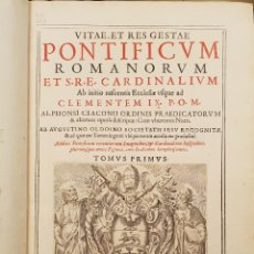 Libros antiguos: CIACCONIUS: VITAE ET RES GESTAE ROMANORUM PONTIFICUM ET SRE CARDINALIUM. Lote 176096982
