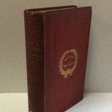 Libros antiguos: PHILIPPE II, ANTONIO PEREZ ET LE ROYAUME D'ARAGON. - PIDAL, M. LE MARQUIS DE. . Lote 176104989