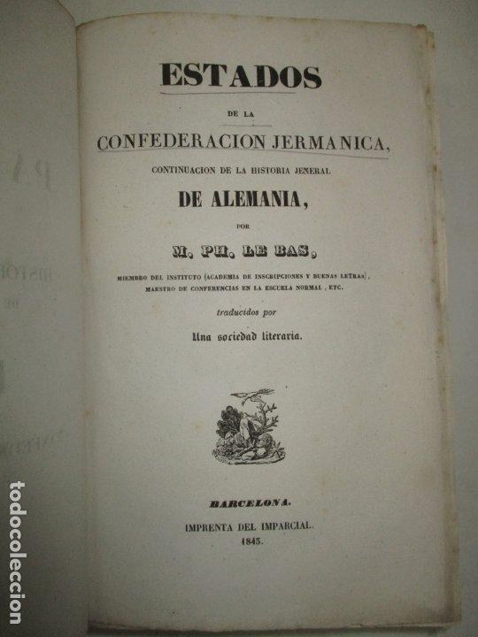 Libros antiguos: ESTADOS DE LA CONFEDERACIÓN JERMÁNICA, CONTINUACIÓN DE LA HISTORIA JENERAL DE ALEMANIA. - LE BAS, Ph - Foto 4 - 123207243