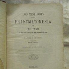 Libros antiguos: LOS MISTERIOS DE LA FRANCMASONERIA POR LEO TAXIL - 1.887 BARCELONA. Lote 176128693