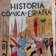 Libros antiguos: PÉREZ ZÚÑIGA : HISTORIA CÓMICA DE ESPAÑA TOMO I (RENACIMIENTO, 1920). Lote 176147820
