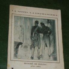 Libros antiguos: LA PAU DE CASA - HONORÉ DE BALZAC - COLECCIÓN: LA NOVEL-LA ESTRANGERA- VOLUMEN XXV. Lote 176149688