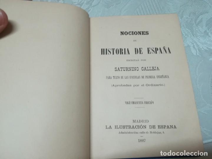 Libros antiguos: Precioso libro nociones de historia de España escrita por saturnino calleja año 1887 Ilustrado - Foto 3 - 176224789