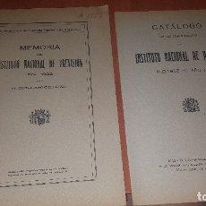 Libros antiguos: MEMORIA Y CATALOGO DE PUBLICACIONES DEL INST. NACIONAL DE PREVISION, EN 1932 Y 1931. Lote 176260874