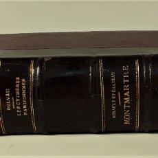 Libros antiguos: LES CYTHÈRES PARISIENNES. LA MONTMARTRE. 2 EJEMPLARES EN I VOLUMEN. PARÍS. 1864.. Lote 176277132