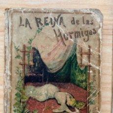 Libros antiguos: LA REINA DE LAS HORMIGAS. Lote 176293613