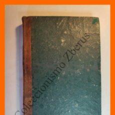 Libros antiguos: OBRAS COMPLETAS DE D. ANGEL DE SAAVEDRA, DUQUE DE RIVAS - TOMO V - PROSAS . Lote 176337390