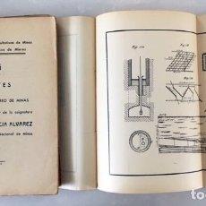 Libros antiguos: LECCIONES DE LABOREO DE MINAS. (ESCUELA DE CAPATACES DE MIERES) 1936 2 VOL. TEXTO Y ATLAS 59 LÁMINAS. Lote 176348538