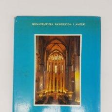 Libros antiguos: SANTA MARIA DEL MAR ,BASSEGODA ( MONOGRAFIA ) 1976. Lote 176375300