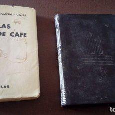 Libros antiguos: CHARLAS DE CAFÉ RAMÓN Y CAJAL CRISOL 243. Lote 176414678