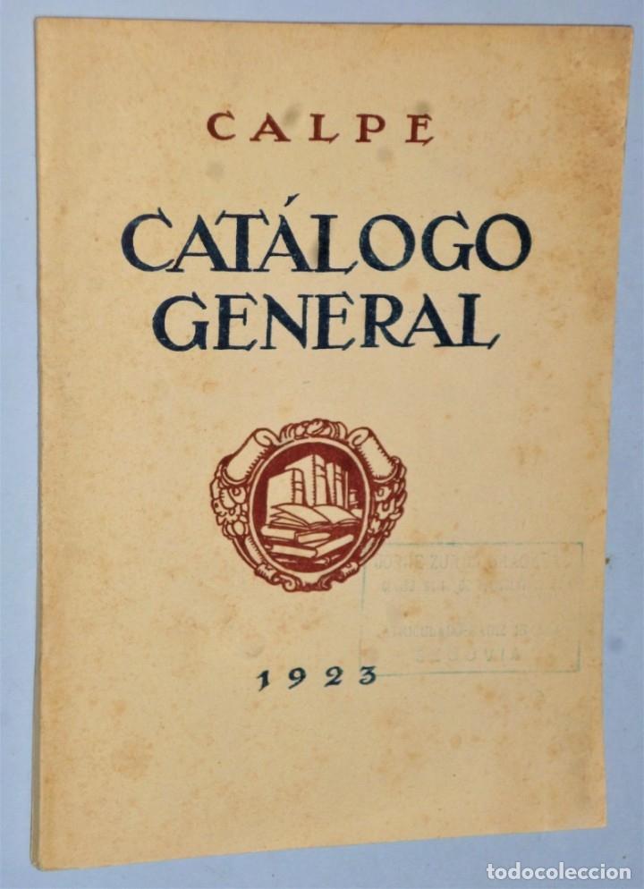 CATÁLOGO GENERAL DE CALPE, 1923 (Libros Antiguos, Raros y Curiosos - Bellas artes, ocio y coleccionismo - Otros)