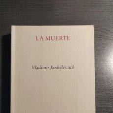 Libros antiguos: LA MUERTE. VLADIMIR JANKELEVITCH, ED. PRE-TEXTOS,. Lote 176442030