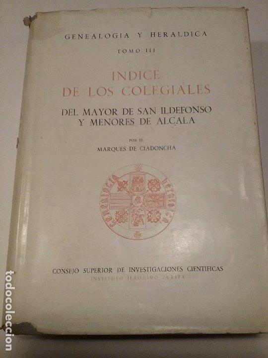 Libros antiguos: Indice de los Colegiales. Tomo III - Foto 2 - 176445780