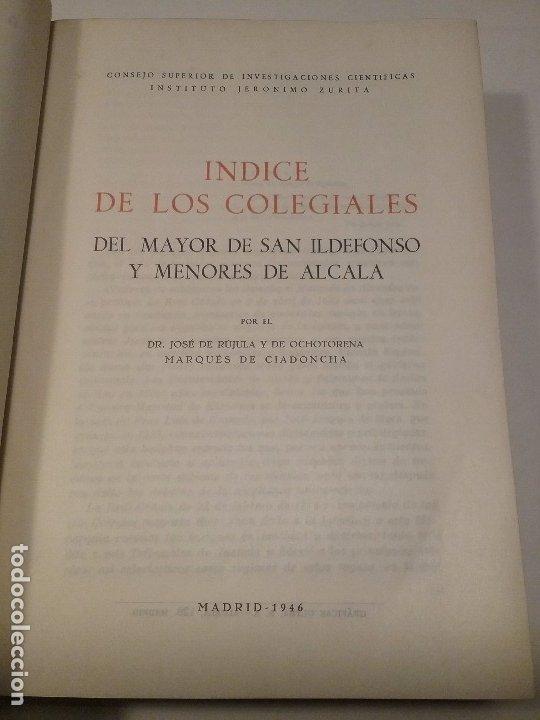 Libros antiguos: Indice de los Colegiales. Tomo III - Foto 3 - 176445780
