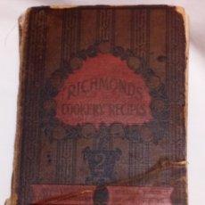 Libros antiguos: RICHMOND COOKERY RECIPES 1903 SEGUNDA EDICIÓN. Lote 176453679