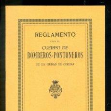 Libros antiguos: NUMULITE L1002 REGLAMENTO CUERPO DE BOMBEROS PONTONEROS DE LA CIUDAD DE GERONA GIRONA 1915 MASÓ. Lote 176472595