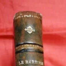 Livres anciens: EL BARBERO DE SEVILLA. BEAUMARCHAIS. EN FRANCÉS. LE BARBIER DE SÉVILLE. LA MÈRE COUPABLE. Lote 176474045
