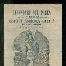Libros antiguos: NUMULITE L1008 CALENDARI DEL PAGÈS 1892 INSTITUT AGRÍCOLA CATALÀ SANT ISIDRO AGRICULTURA. Lote 176475342