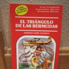 Libros antiguos: ELIGE TU PROPIA AVENTURA Nº 49 EL TRIANGULO DE LAS BERMUDAS. Lote 176496765