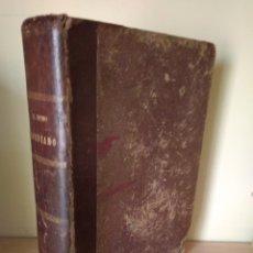 Libros antiguos: EL NUDO GORDIANO, DE EUGENIO SELLÉS. IMPRENTA HERMANOS ASTORT -1880. Lote 176530817