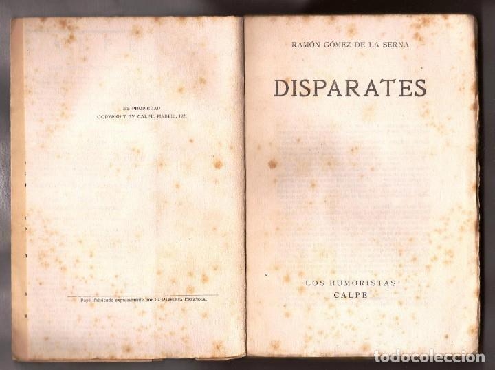 Libros antiguos: DISPARATES - RAMÓN GÓMEZ DE LA SERNA - ED CALPE, 1921 - 1ª ED. - Foto 2 - 176585005