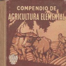 Libros antiguos: 0005708 COMPENDIO DE AGRICULTURA ELEMENTAL / VALERIO SERRA BOLDÚ. Lote 176589547