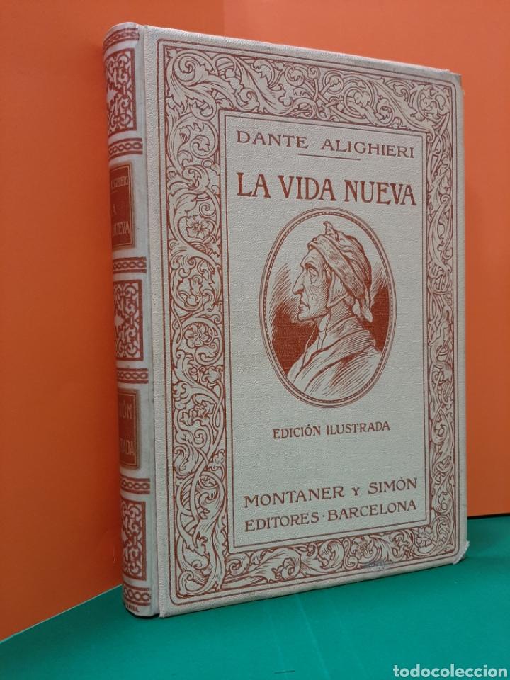 LA VIDA NUEVA, DANTE ALIGHIERI, MONTANER Y SIMÓN. AÑO 1912. (Libros Antiguos, Raros y Curiosos - Literatura - Otros)