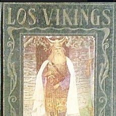 Libros antiguos: LOS VIKINGOS. EDITORIAL ARADULCE 1959. PAGINAS BRILLANTES DE LA HISTORIA. . Lote 176630363