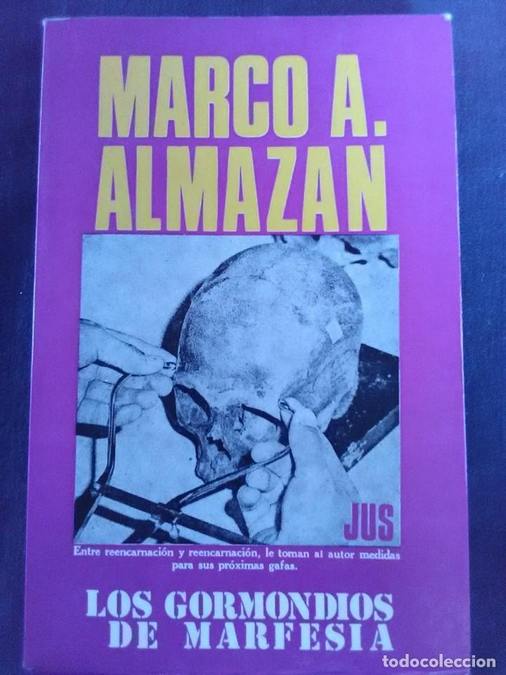 MARCO AURELIO ALMANZAN - LOS GORMONDIOS DE MARFESIA (Libros antiguos (hasta 1936), raros y curiosos - Literatura - Narrativa - Otros)