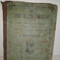 Libros antiguos: EL LIBRO DE LOS PÁRVULOS. Lote 176650032