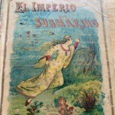 """Libros antiguos: CUENTO DE CALLEJA, """" EL IMPERIO SUBMARINO """". Lote 176674652"""