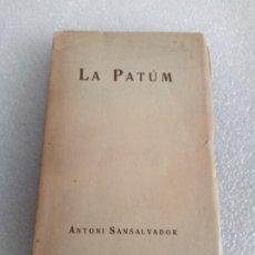 Libros antiguos: BERGA LA PATUM ANTONI SANSALVADOR 1916. Lote 176735945