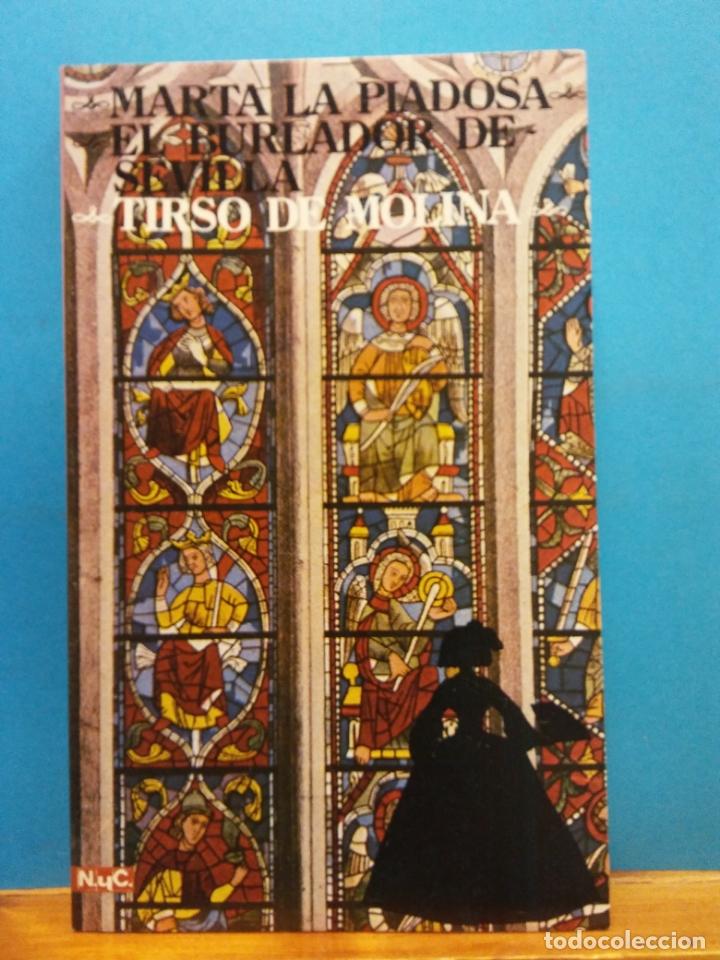 MARTA LA PIADOSA. EL BURLADOR DE SEVILLA. TIRSO DE MOLINA. NOVELAS Y CUENTOS. EDITORIAL MAGISTERIO (Libros Antiguos, Raros y Curiosos - Literatura - Otros)