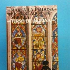 Libros antiguos: MARTA LA PIADOSA. EL BURLADOR DE SEVILLA. TIRSO DE MOLINA. NOVELAS Y CUENTOS. EDITORIAL MAGISTERIO . Lote 176746795