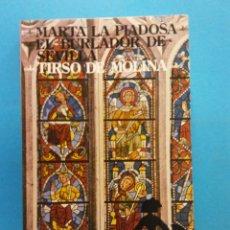 Libros antiguos: MARTA LA PIADOSA. EL BURLADOR DE SEVILLA. TIRSO DE MOLINA. NOVELAS Y CUENTOS. EDITORIAL MAGISTERIO . Lote 176746810