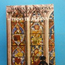 Libros antiguos: MARTA LA PIADOSA. EL BURLADOR DE SEVILLA. TIRSO DE MOLINA. NOVELAS Y CUENTOS. EDITORIAL MAGISTERIO . Lote 176746830