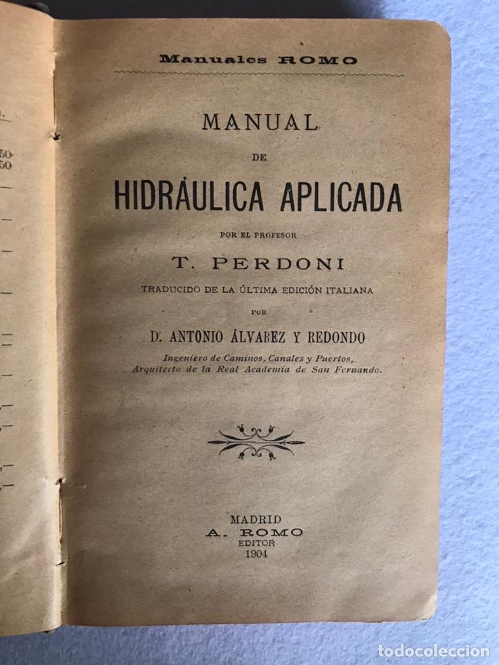 Libros antiguos: MANUAL DE HIDRÁULICA APLICADA. T.PERDONI. MANUALES ROMO. 1904 - Foto 2 - 176766988