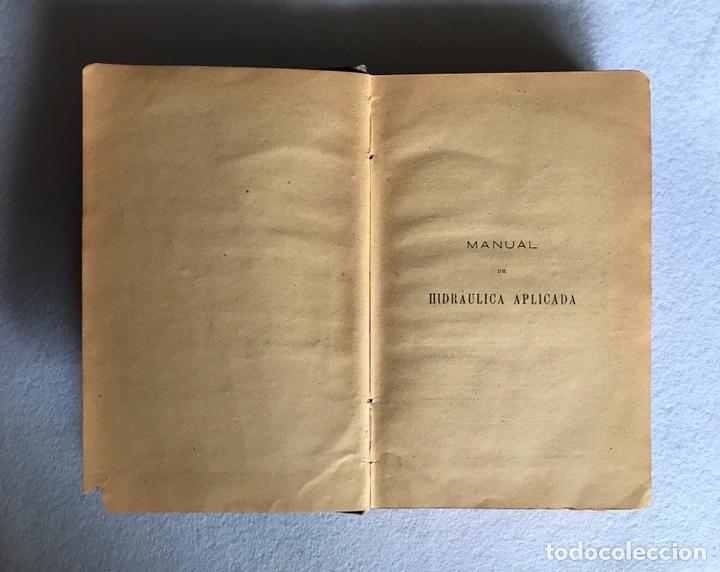 Libros antiguos: MANUAL DE HIDRÁULICA APLICADA. T.PERDONI. MANUALES ROMO. 1904 - Foto 7 - 176766988