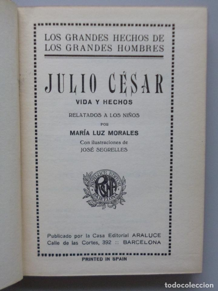 Libros antiguos: JULIO CESAR // VIDA Y HECHOS // MARÍA LUZ MORALES // ARALUCE // ILUSTRA JOSÉ SEGRELLES // 1926 - Foto 2 - 176771904