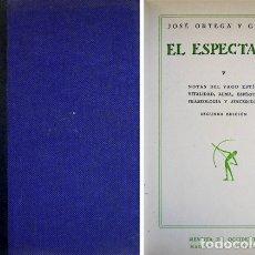 Libros antiguos: ORTEGA Y GASSET. NOTAS DEL VAGO ESTÍO. VITALIDAD, ALMA, ESPÍRITU. FRASEOLOGÍA Y SINCERIDAD. 1929.. Lote 176844898